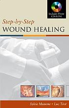 Step by step wound healing