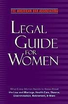 The American Bar Association legal guide for women.