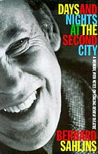 Days and nights at the Second City : a memoir, with notes on staging review theatre