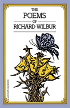 The poems of Richard Wilbur.