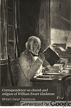 Correspondence on church and religion of William Ewart Gladstone;