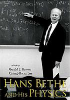Hans Bethe and his physics