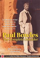 Paul Bowles : the complete outsider