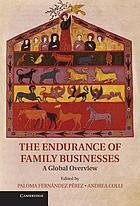The endurance of family businesses : a global overview