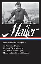 Norman Mailer : four books of the 1960s