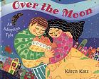 Over the moon : an adoption tale