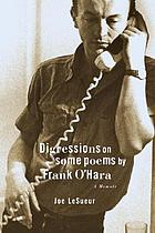 Digressions on some poems by Frank O'Hara