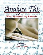 Analyze this : what handwriting reveals