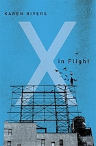 X in flight : book one