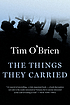 The things they carried : a work of fiction by Tim O