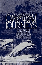 Otherworld journeys : accounts of near-death experience in medieval and modern times
