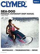 Clymer Sea-Doo water vehicles shop manual, 1988-1996.