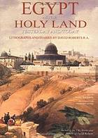 Egypt and the holy land : yesterday and today