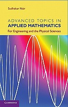 Advanced topics in applied mathematics : for engineering and the physical sciences