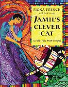 Jamil's clever cat : afolk tale from Bengal