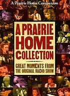 A prairie home collection : great moments from the original radio show