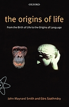 The origins of life : from the birth of life to the origin of language