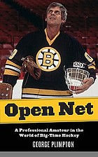 Open net : a professional amateur in the world of big-time hockey