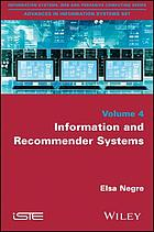 Advances in information systems set. Volume 4, Information and recommender systems