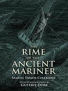The rime of the ancient mariner : Illustrations by Gustave Dore, with a new introduction by Millicent Rose.