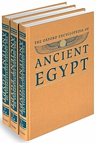 The Oxford Encyclopedia of Ancient Egypt / 1 [A - F].