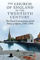 The Church of England in the twentieth century : the church commissioners and the politics of reform, 1948-1998