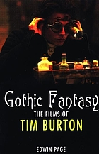 Gothic fantasy : the films of Tim Burton