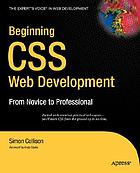 Beginning CSS web development : from novice to professional