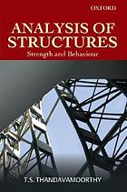 Analysis of structures : strength and behaviour