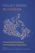 Policy work in Canada : professional practices and analytical capacities
