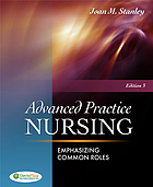 Advanced practice nursing : emphasizing common roles