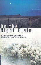 On the night plain : a novel