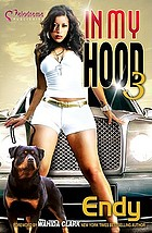 In my hood 3 : a novel