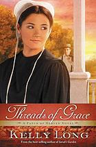 Threads of Grace : a patch of heaven novel