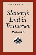 Slavery's end in Tennessee, 1861-1865