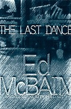 The last dance : a novel of the 87th Precinct