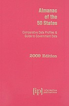 Almanac of the 50 states : comparative data profiles & guide to government data.