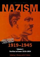 Nazism 1919-1945. Vol. 1, The rise to power 1919-1934 : a documentary reader
