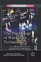 The Psychology of Workplace Technology.