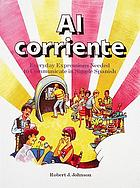 Al corriente : everyday expressions needed to communicate in simple Spanish