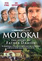 Molokai : the story of