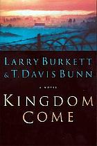 Kingdom come : a novel