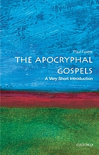 The apocryphal Gospels : a very short introduction