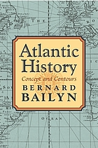Atlantic history : concept and contours