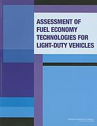 Assessment of fuel economy technologies for light-duty vehicles
