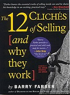 12 clichés of selling : and why they work