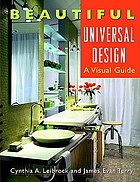 Beautiful universal design : a visual guide