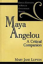 Maya Angelou : a critical companion