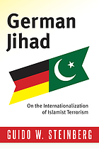 German jihad : on the internationalization of Islamist terrorism