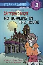 No howling in the house
